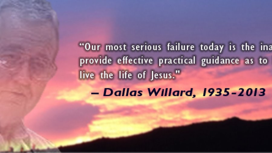 Remembering Dallas Willard